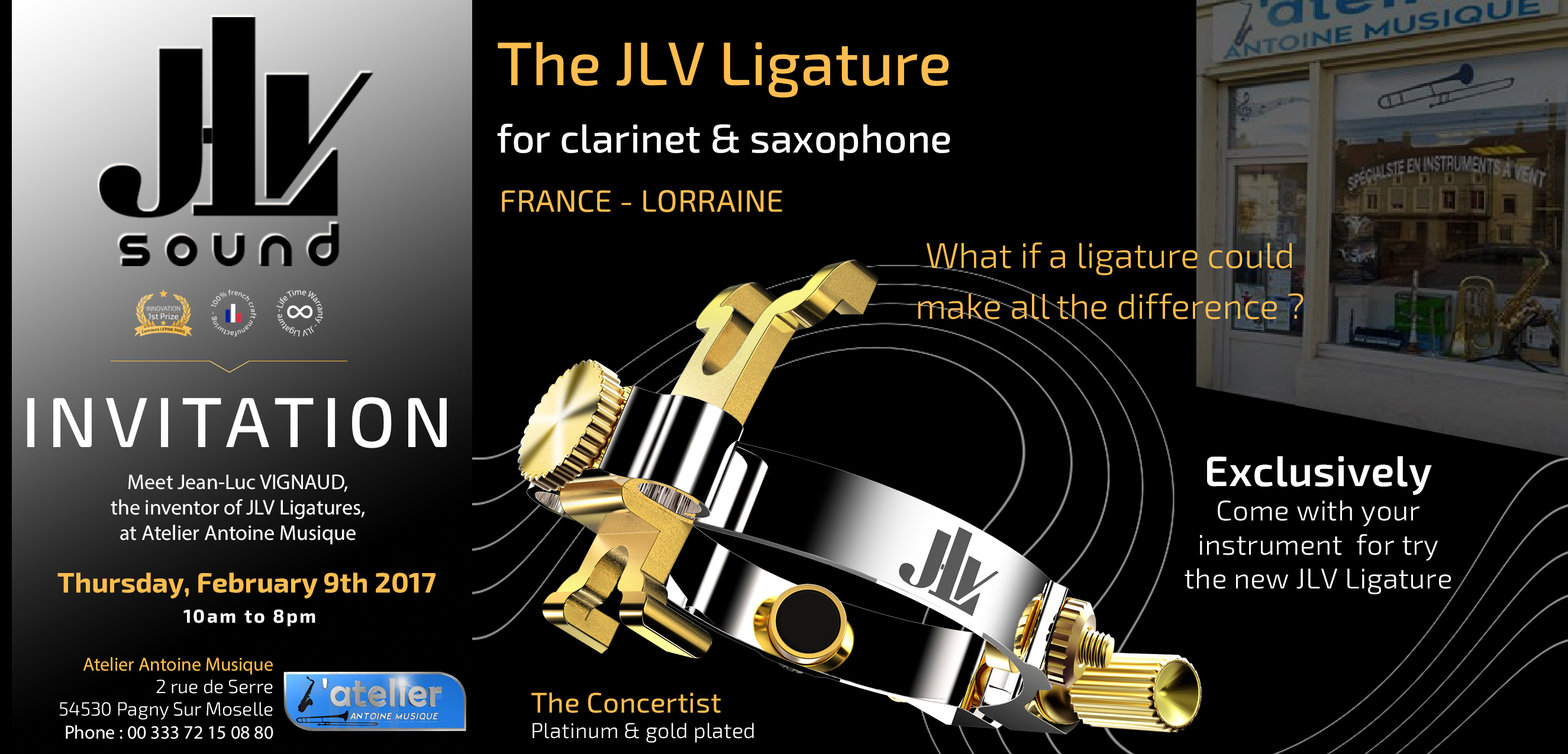 February 9, 2017 from 10 am to 8 pm, find the inventor of the JLV Ligatures at Atelier Antoine Musique