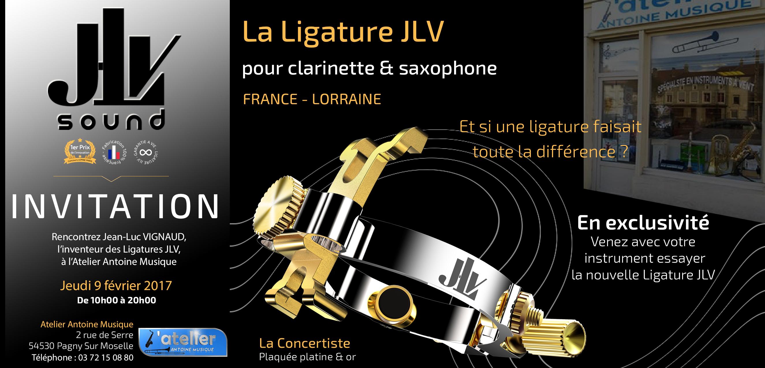 Le 9 février 2017 de 10h à 20h00, retrouvez l'inventeur des Ligatures JLV en Lorraine à l'Atelier Antoine Musique