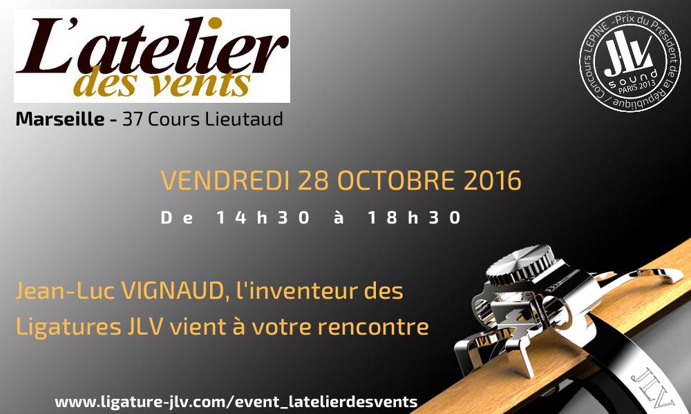 Evénement à Marseille L'Atelier des Vents - Rencontrez l'inventeur des Ligatures JLV