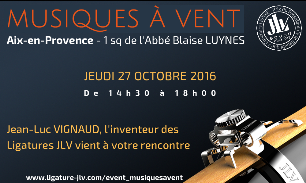 Evénement à Luynes Aix en Provence Musiques à Vent - Rencontrez l'inventeur des Ligatures JLV