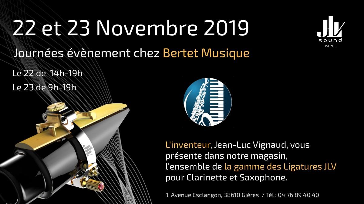BENOÎT BERTET MUSIQUE 23 & 23 novembre 2019 présentation de la gamme des Ligatures JLV
