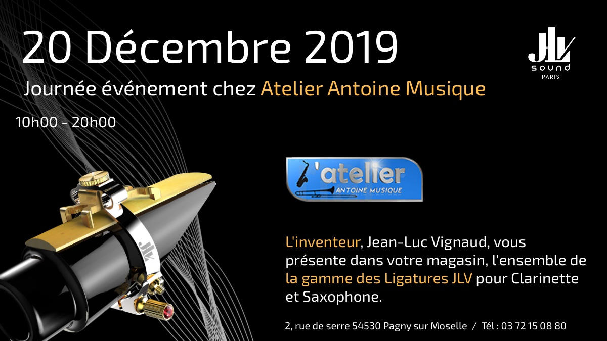 ATELIER ANTOINE MUSIQUE 20 décembre 2019 présentation de la gamme des Ligatures JLV