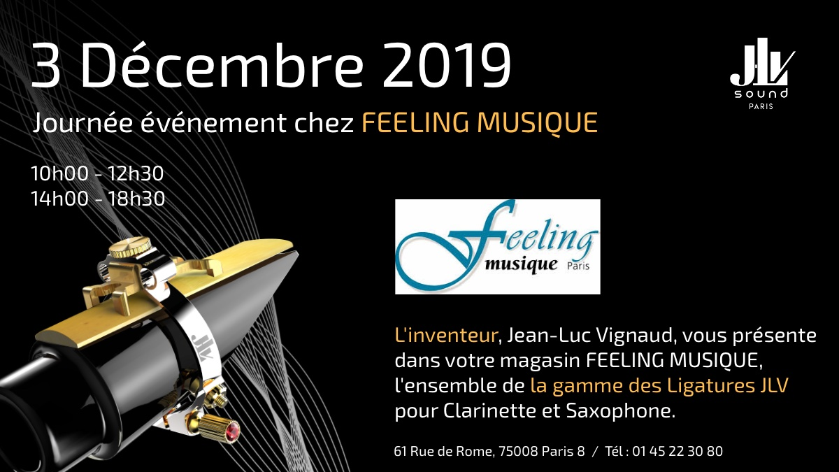 FEELING MUSIC December 3th, 2019 presentation of the range of JLV Ligatures